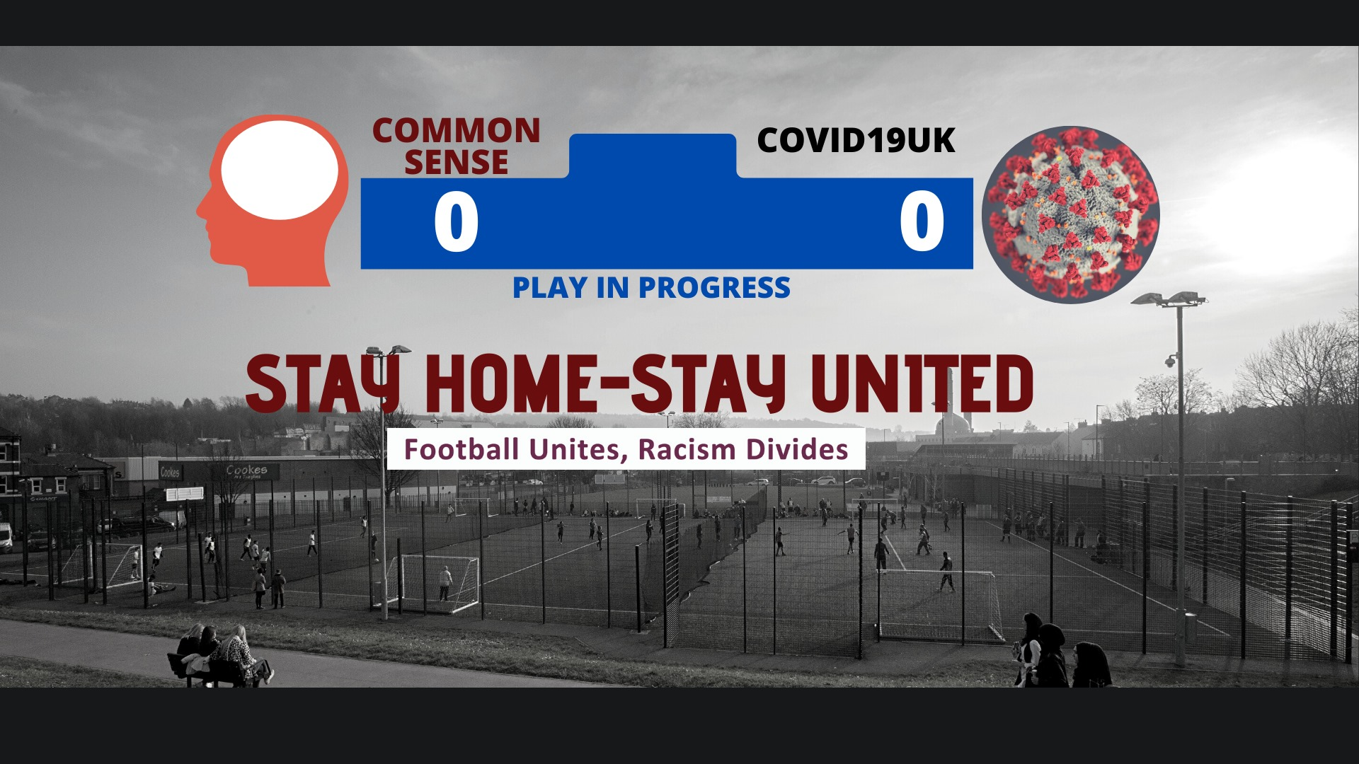 Common sense 0 Covid19 0 - Stay Home Stay United